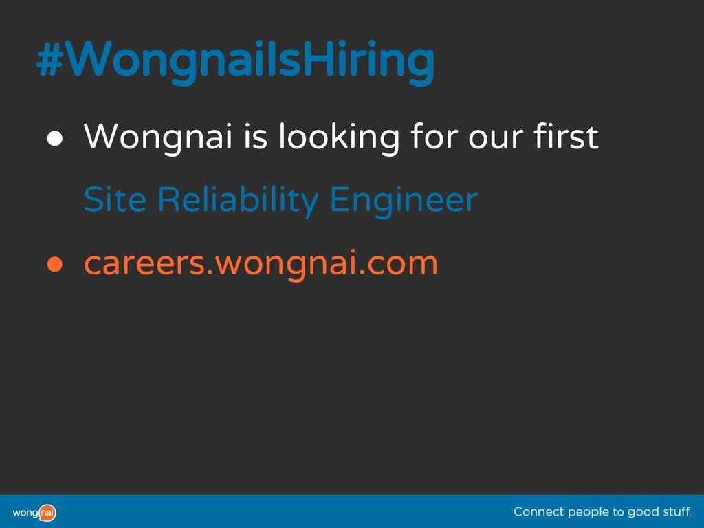 #WongnaiIsHiring ● Wongnai is looking for our f...