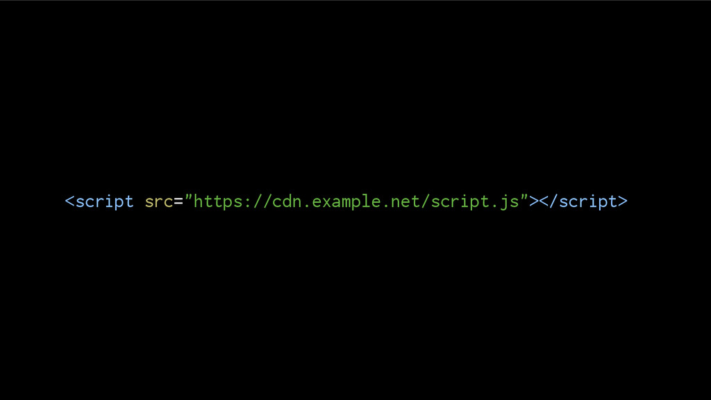 """<script src=""""https://cdn.example.net/script.js""""..."""