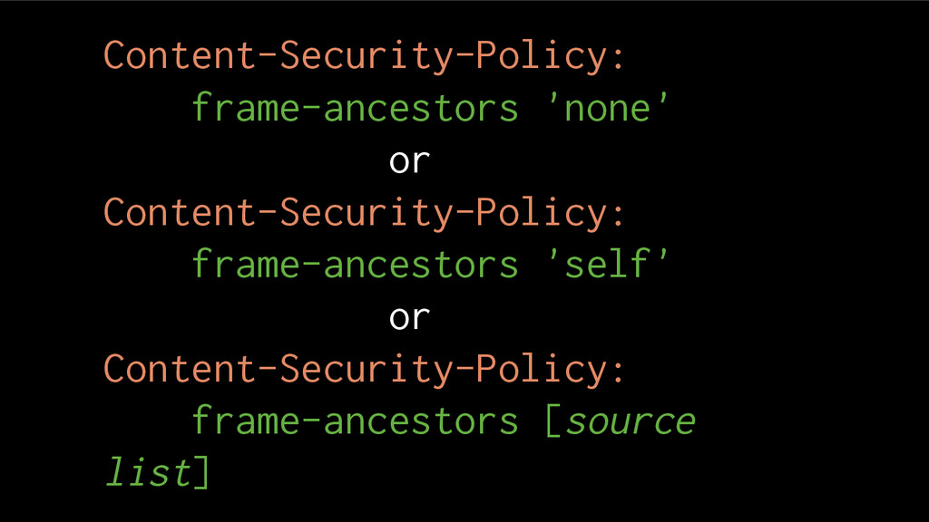 Content-Security-Policy: frame-ancestors 'none'...