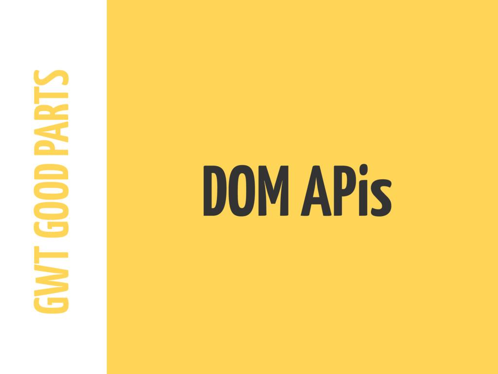 GWT GOOD PARTS DOM APis