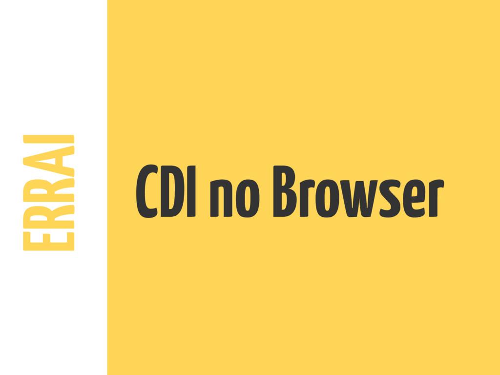 ERRAI CDI no Browser