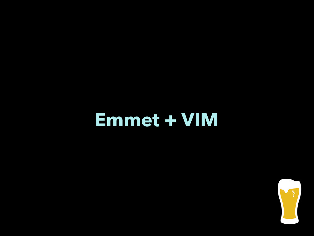 Emmet + VIM