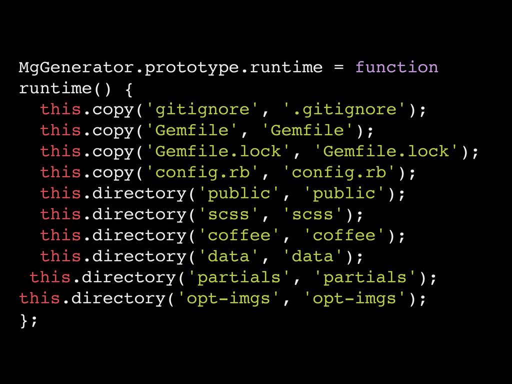 MgGenerator.prototype.runtime = function runtim...
