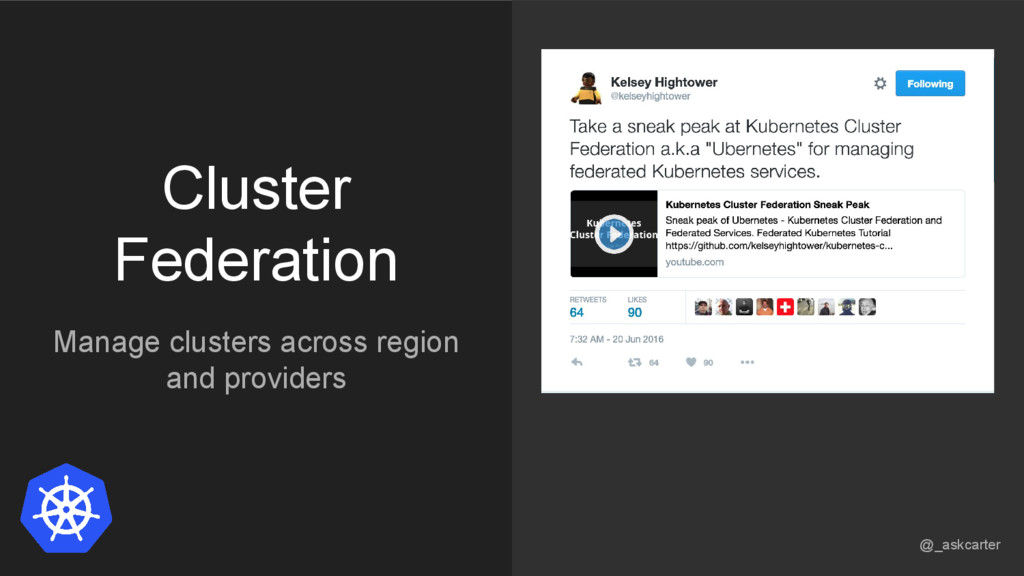 Cluster Federation Manage clusters across regio...