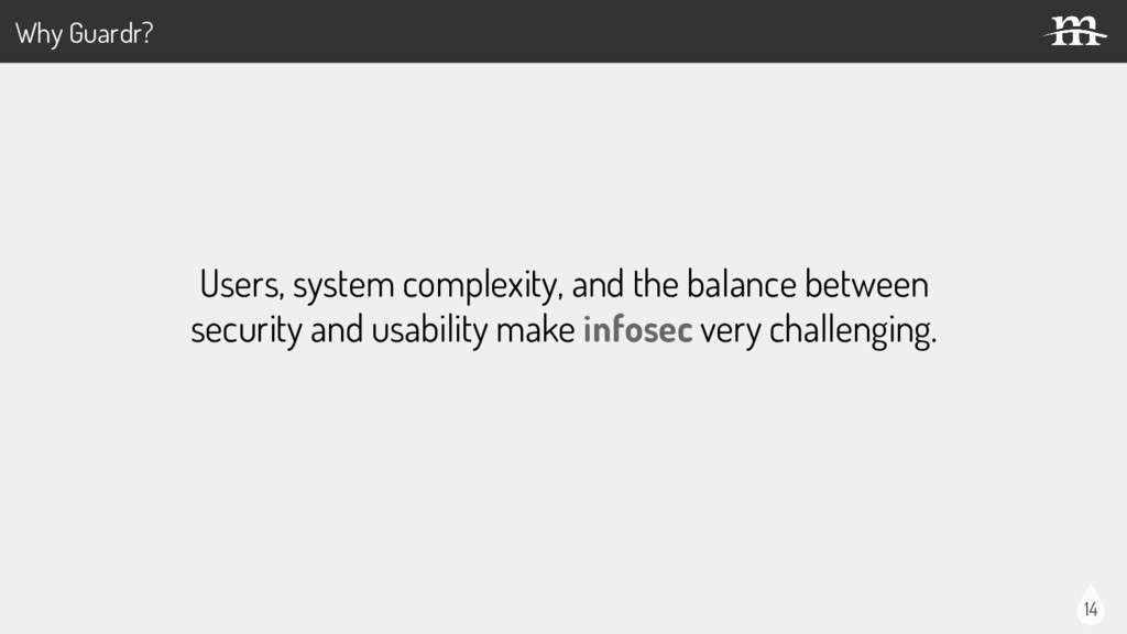 14 Users, system complexity, and the balance be...