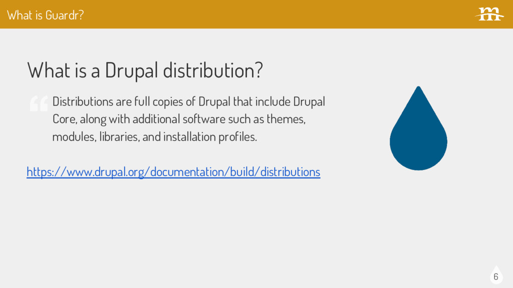 6 What is a Drupal distribution? Distributions ...