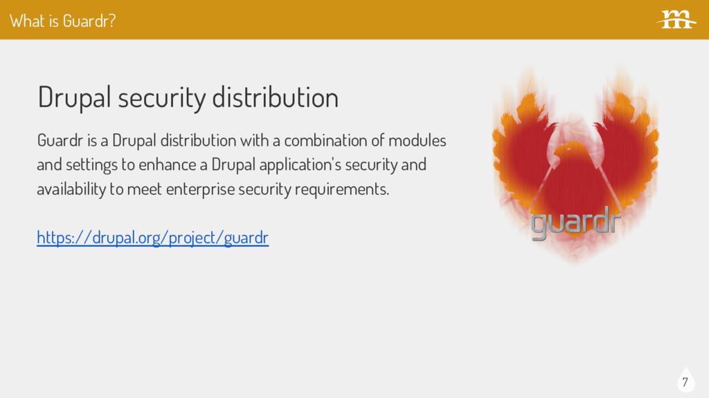 7 Drupal security distribution Guardr is a Drup...