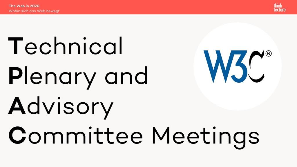 Technical Plenary and Advisory Committee Meetin...