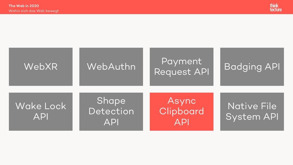 The Web in 2020 Wohin sich das Web bewegt WebXR...