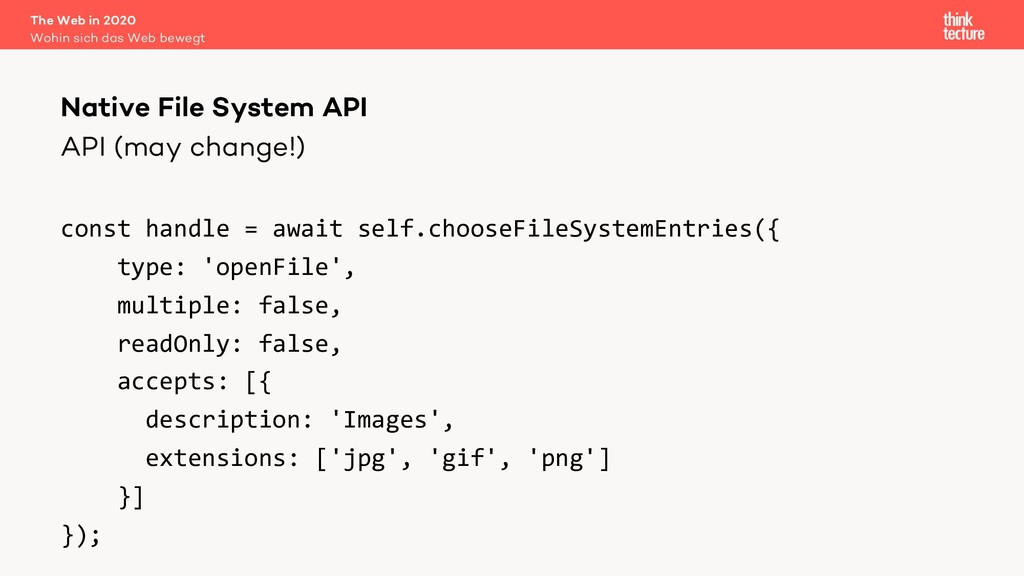 API (may change!) const handle = await self.cho...