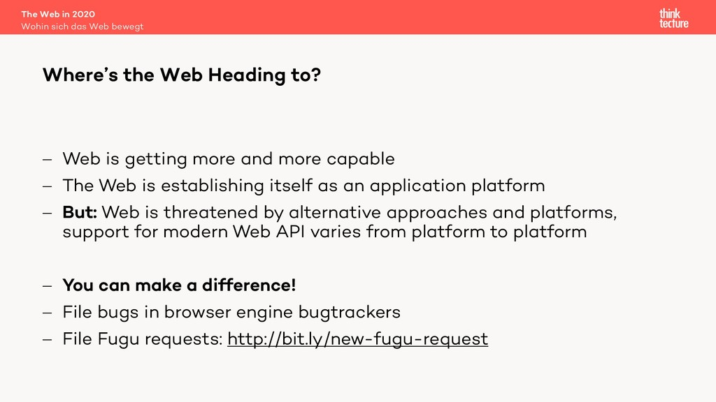 - Web is getting more and more capable - The We...