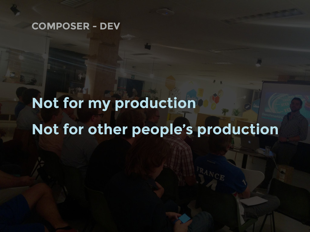 COMPOSER - DEV Not for my production Not for ot...