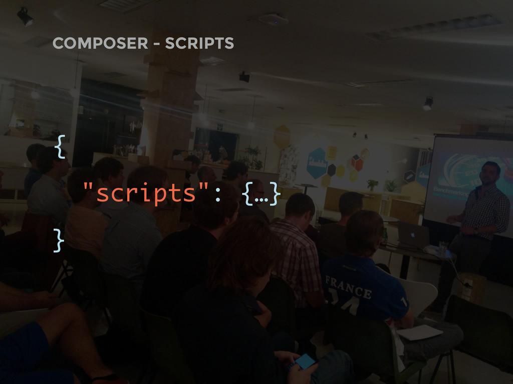 "COMPOSER - SCRIPTS { ""scripts"": {…} }"