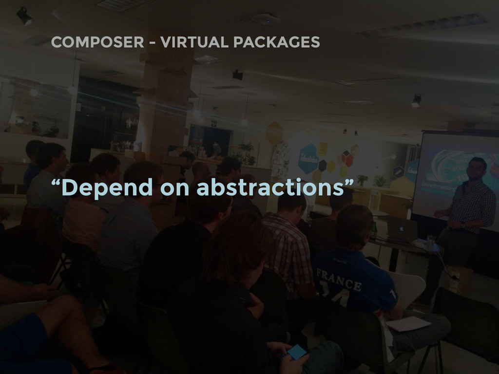 """COMPOSER - VIRTUAL PACKAGES """"Depend on abstract..."""