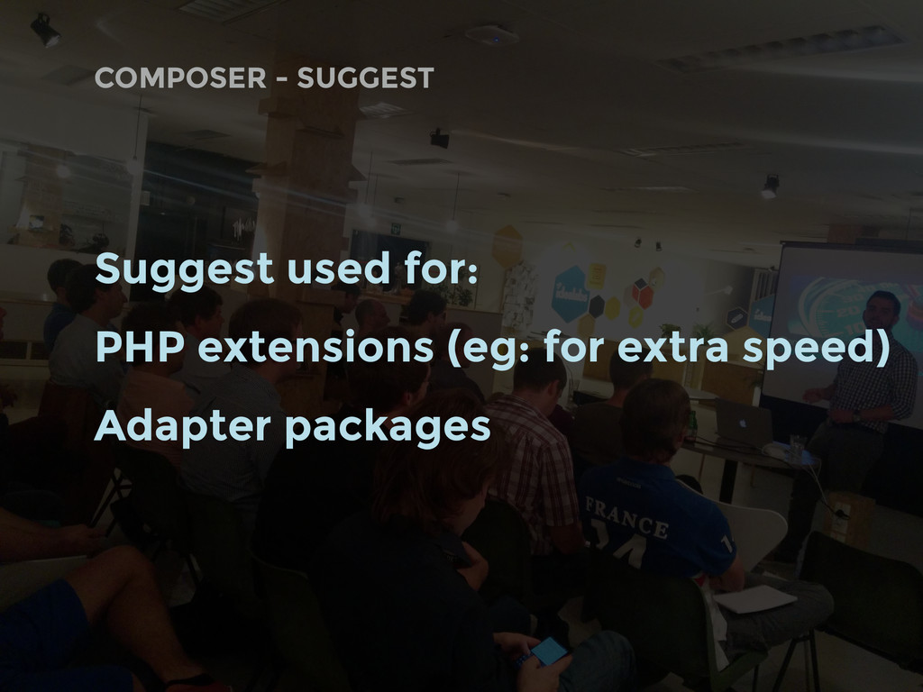 COMPOSER - SUGGEST Suggest used for: PHP extens...