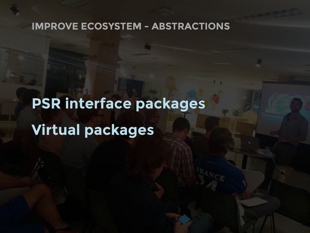PSR interface packages Virtual packages IMPROVE...