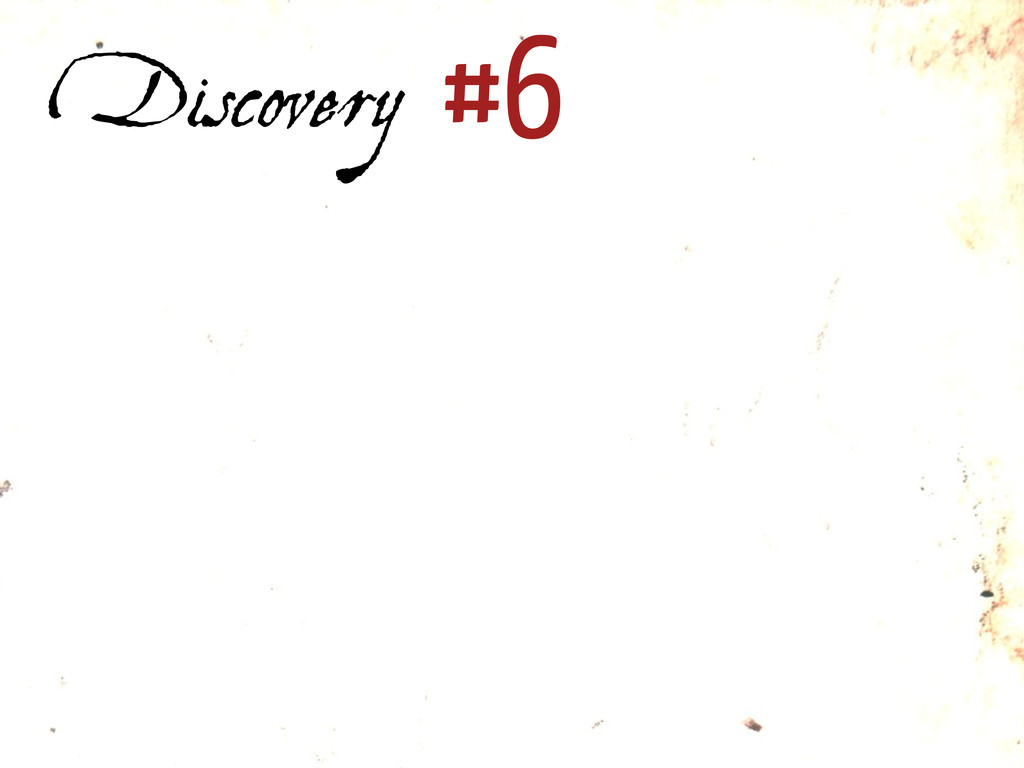 Discovery #6