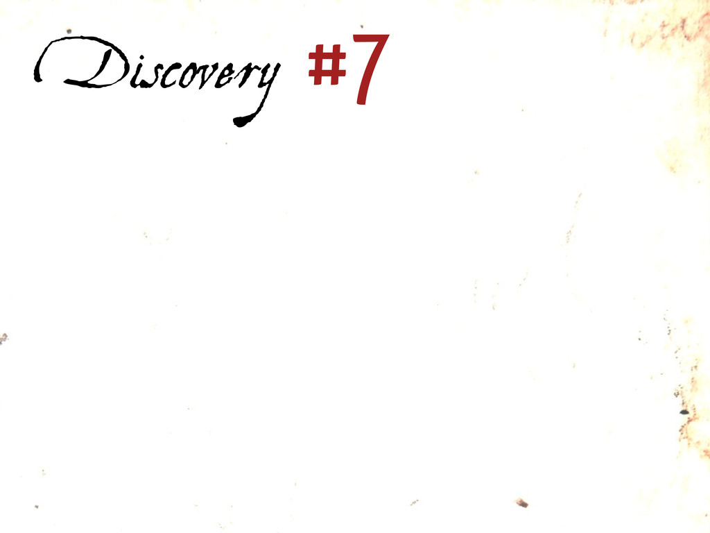 Discovery #7