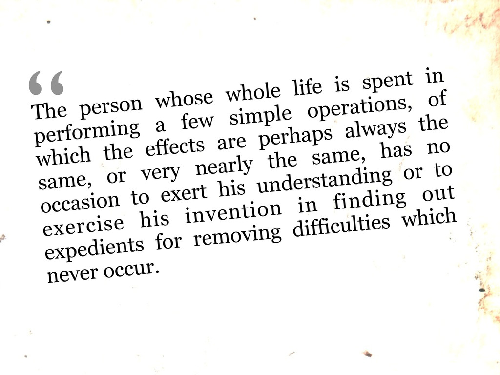 The person whose whole life is spent in perform...
