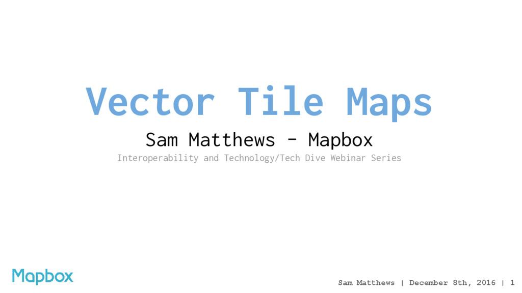 Sam Matthews | December 8th, 2016 | 1 Vector Ti...
