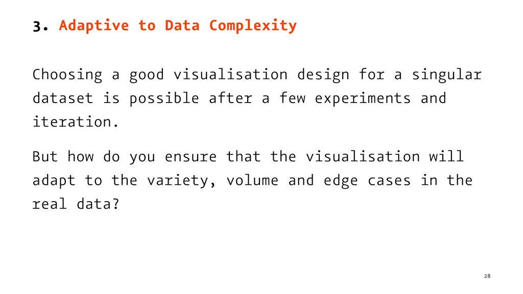 3. Adaptive to Data Complexity Choosing a good ...