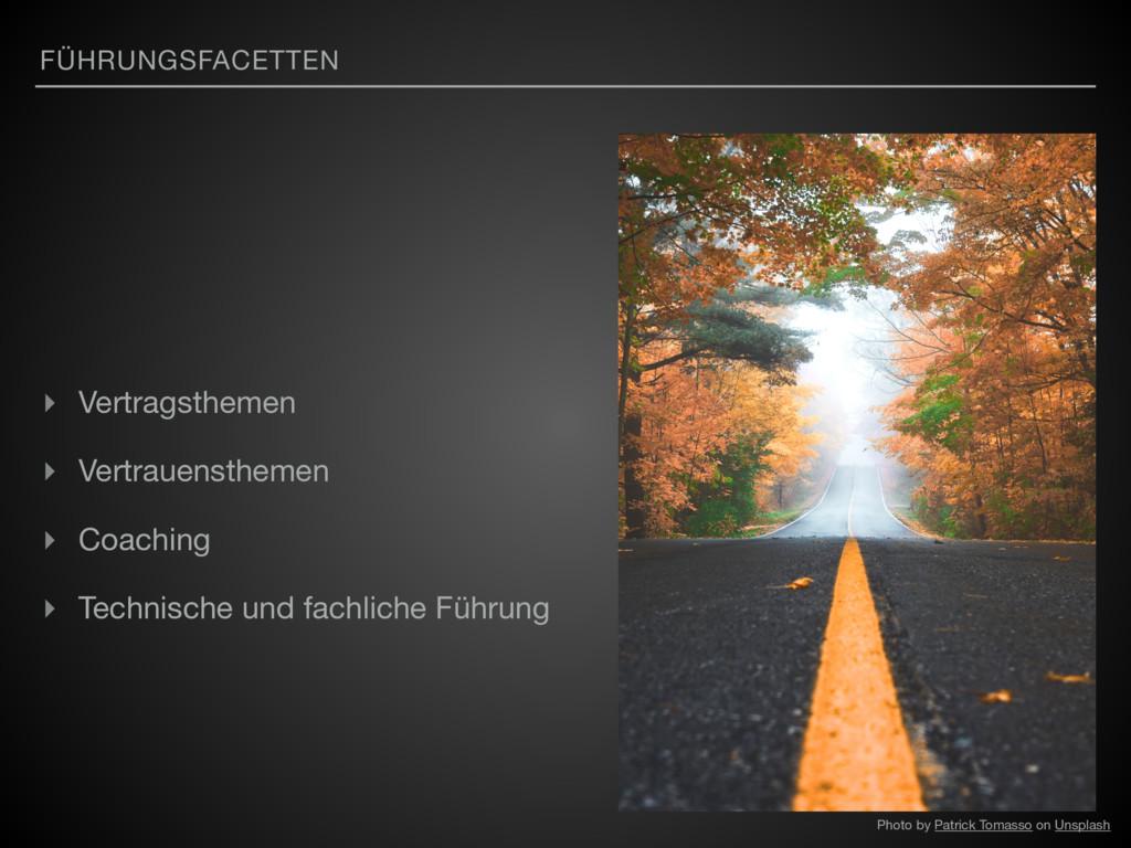 FÜHRUNGSFACETTEN ▸ Vertragsthemen  ▸ Vertrauens...
