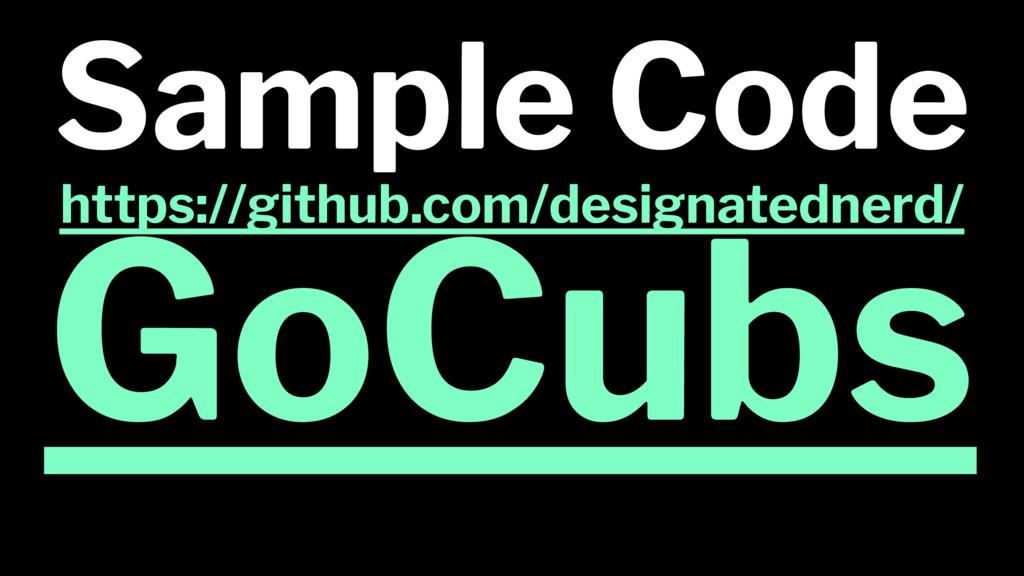 Sample Code https://github.com/designatednerd/ ...