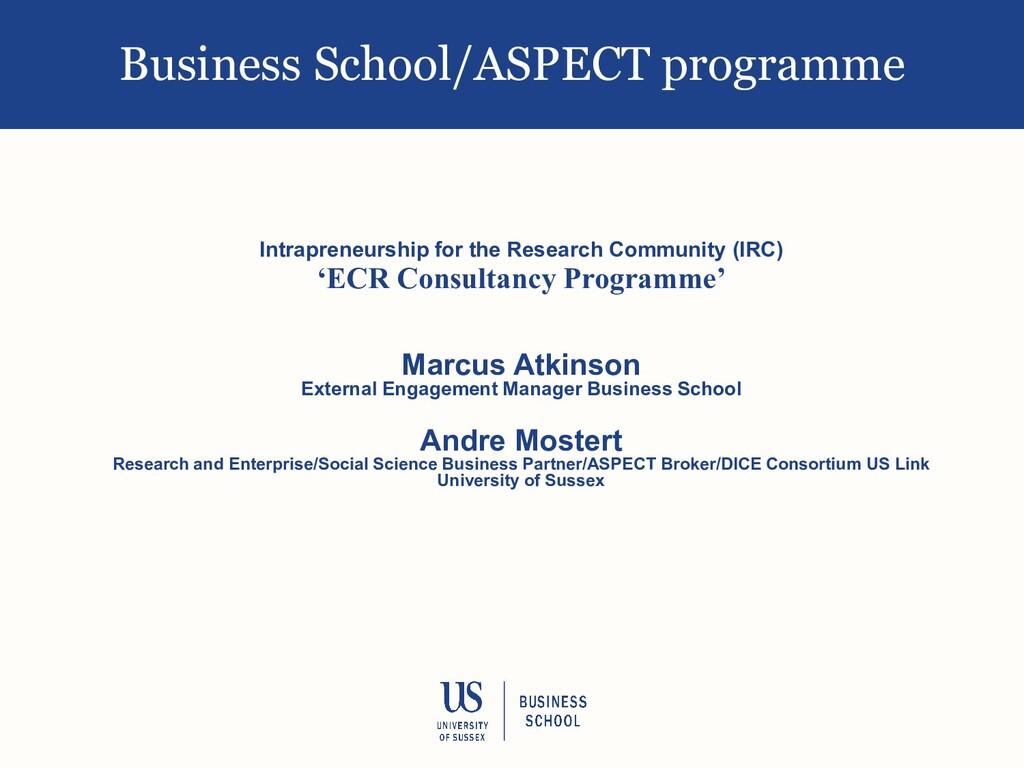 Business School/ASPECT programme Intrapreneursh...