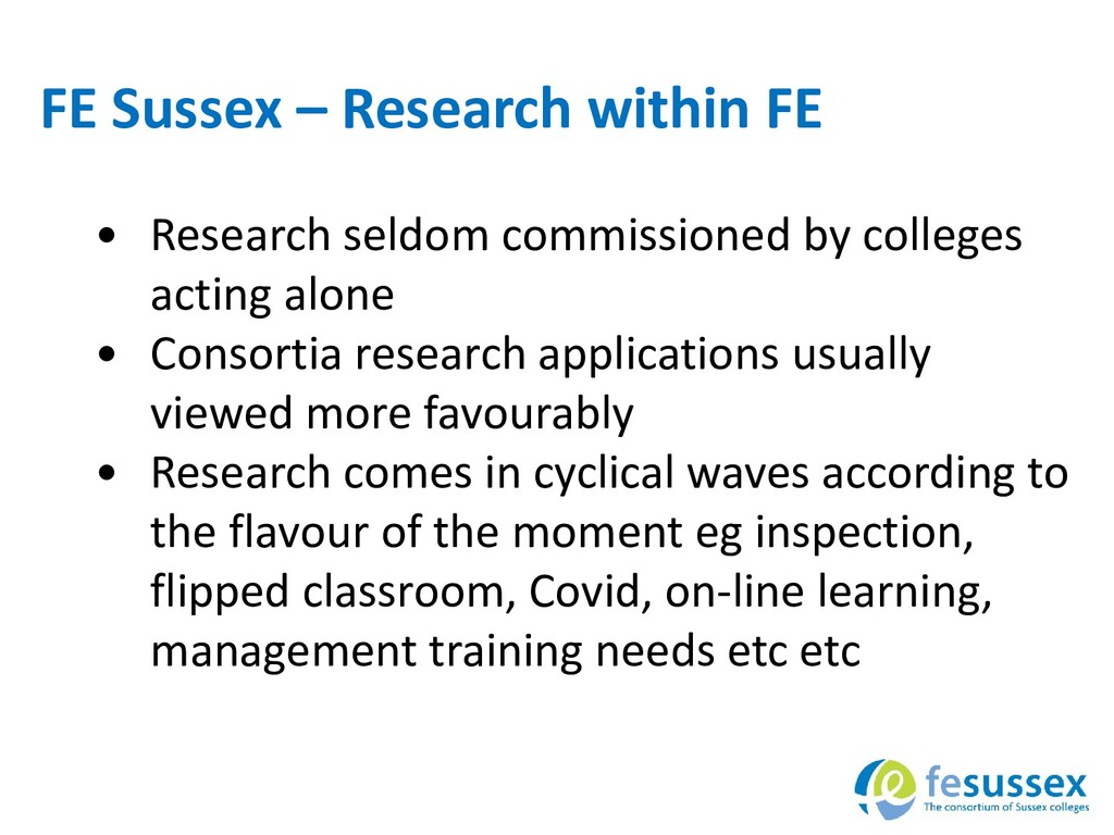 FE Sussex – Research within FE • Research seldo...