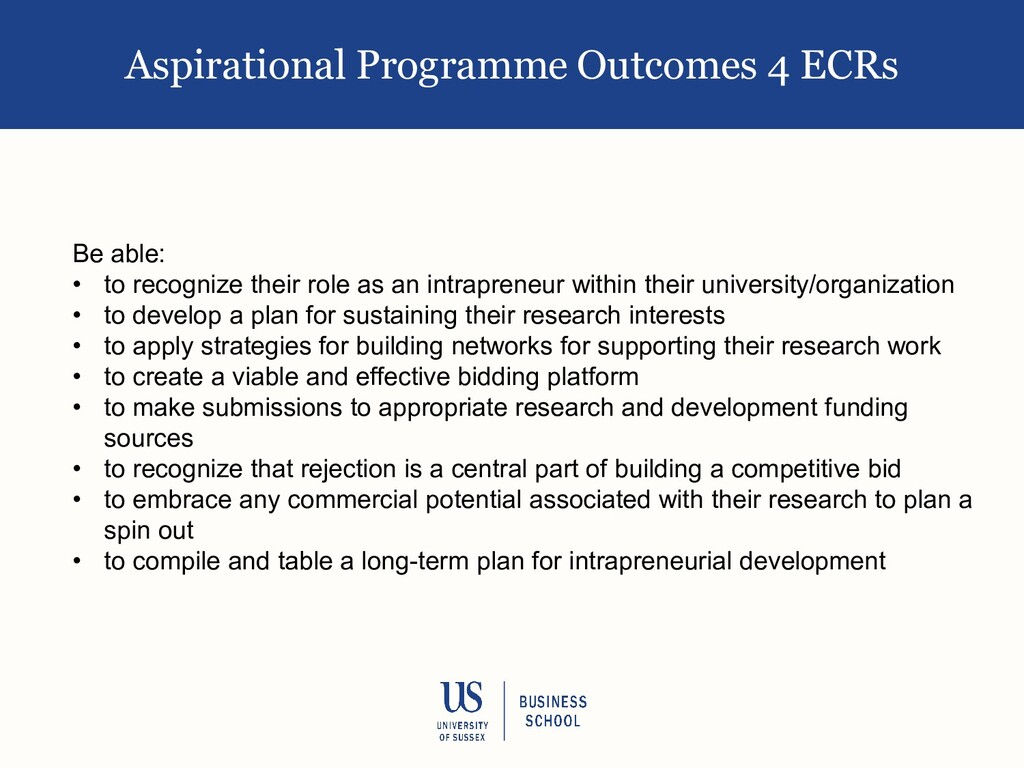 Aspirational Programme Outcomes 4 ECRs Be able:...