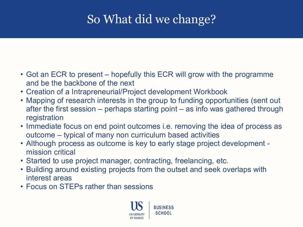 So What did we change? • Got an ECR to present ...