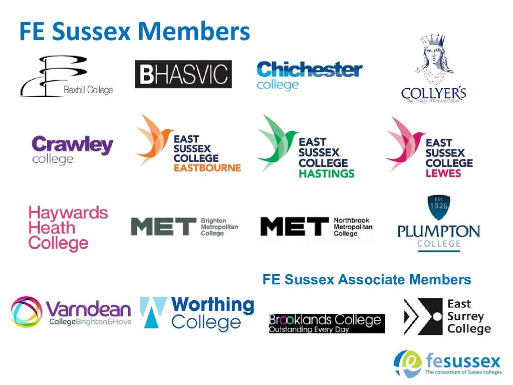 FE Sussex Associate Members FE Sussex Members