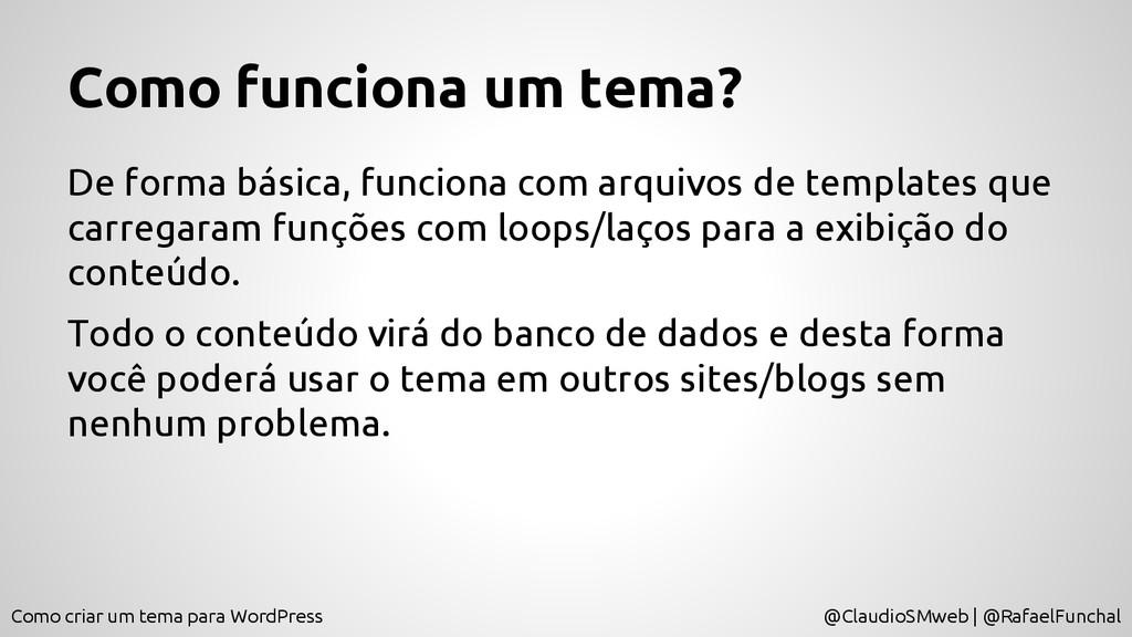 Como criar um tema para WordPress @ClaudioSMweb...