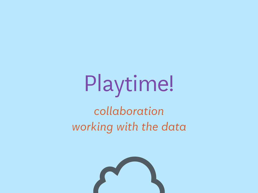 working with the data Playtime! collaboration