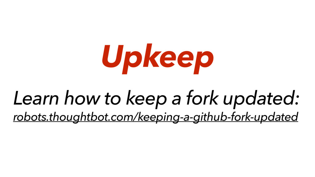 Learn how to keep a fork updated: robots.though...