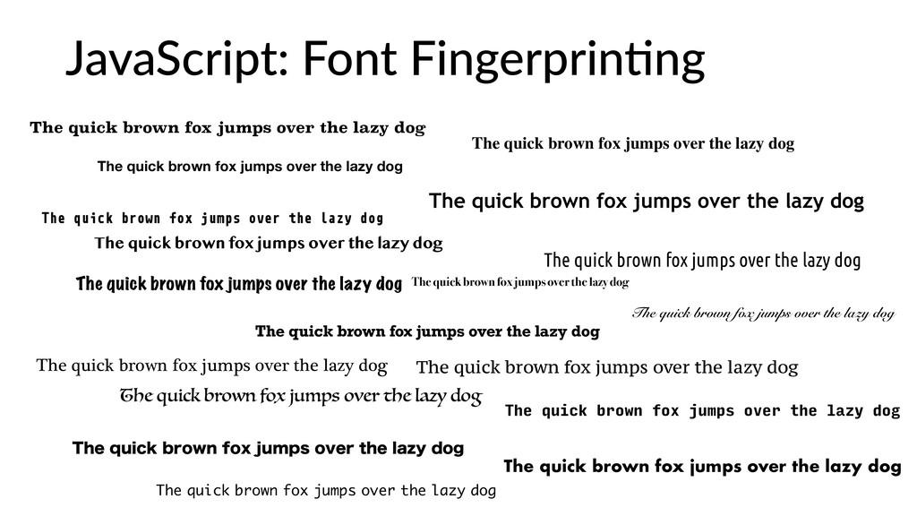 JavaScript: Font Fingerprin:ng The quick brown ...