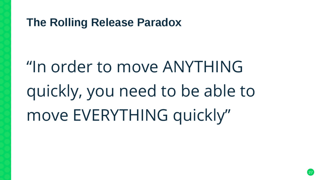 """27 The Rolling Release Paradox """"In order to mov..."""