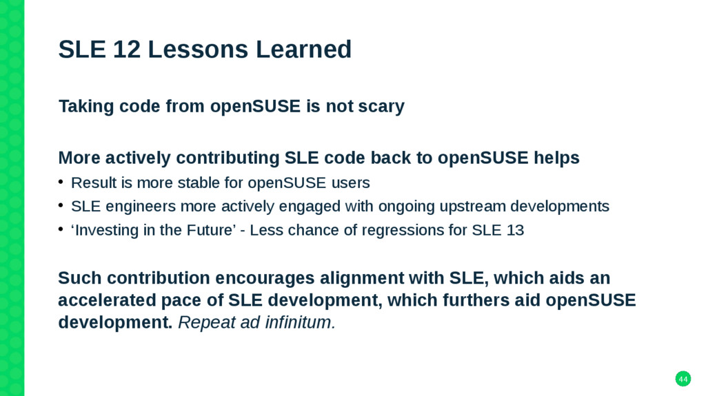 44 SLE 12 Lessons Learned Taking code from open...
