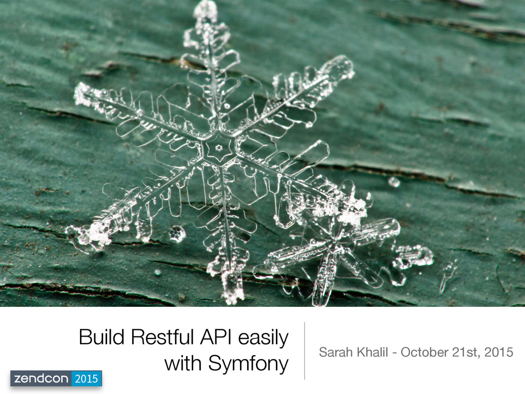 Build Restful API easily with Symfony Sarah Kha...