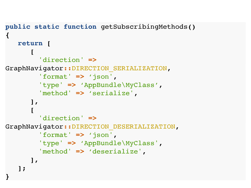 public static function getSubscribingMethods() ...