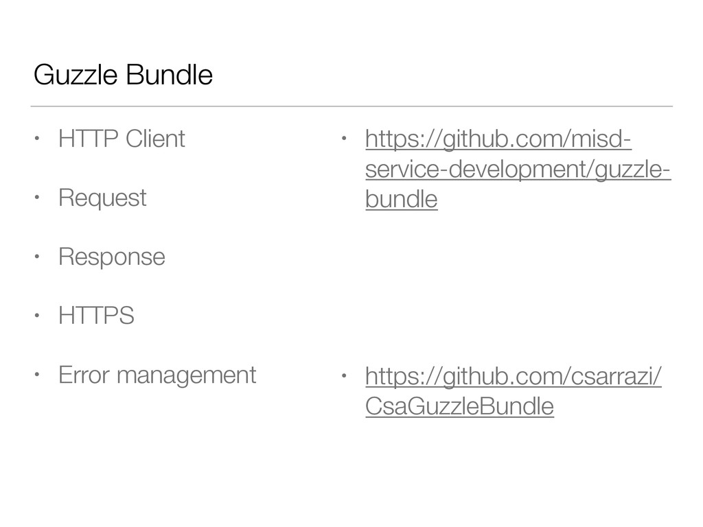 Guzzle Bundle • HTTP Client • Request • Respons...