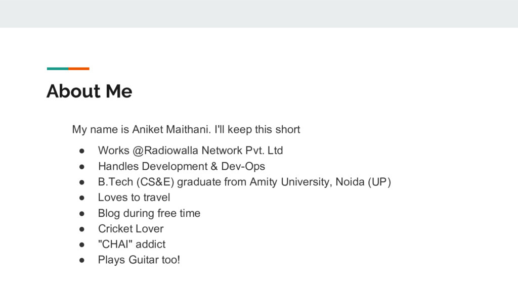 About Me My name is Aniket Maithani. I'll keep ...