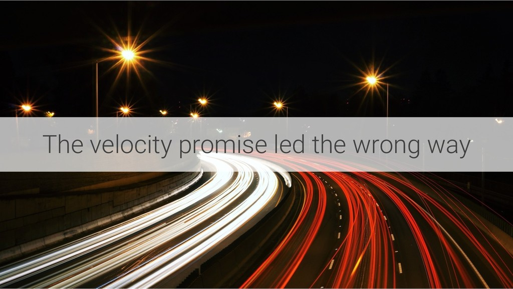The velocity promise led the wrong way