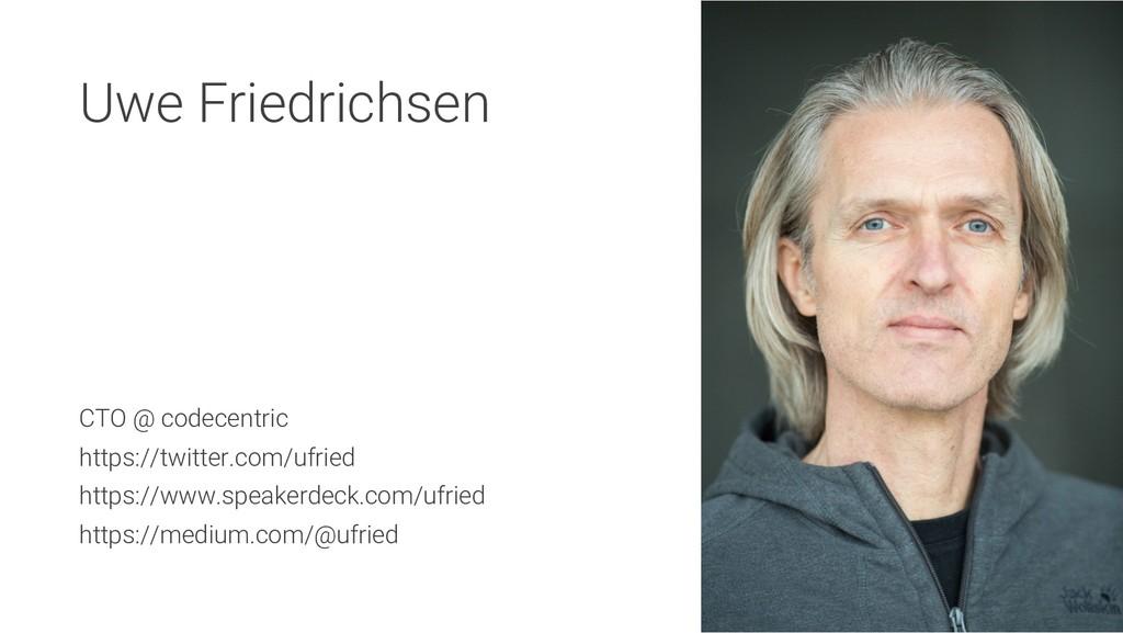Uwe Friedrichsen CTO @ codecentric https://twit...