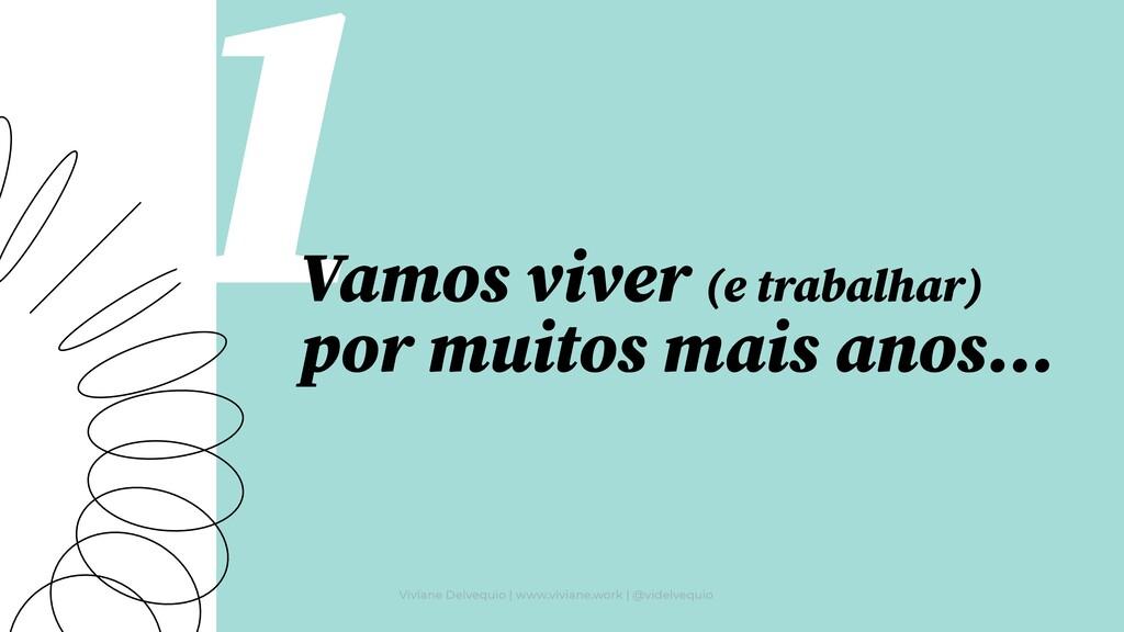 Viviane Delvequio | www.viviane.work | @videlve...