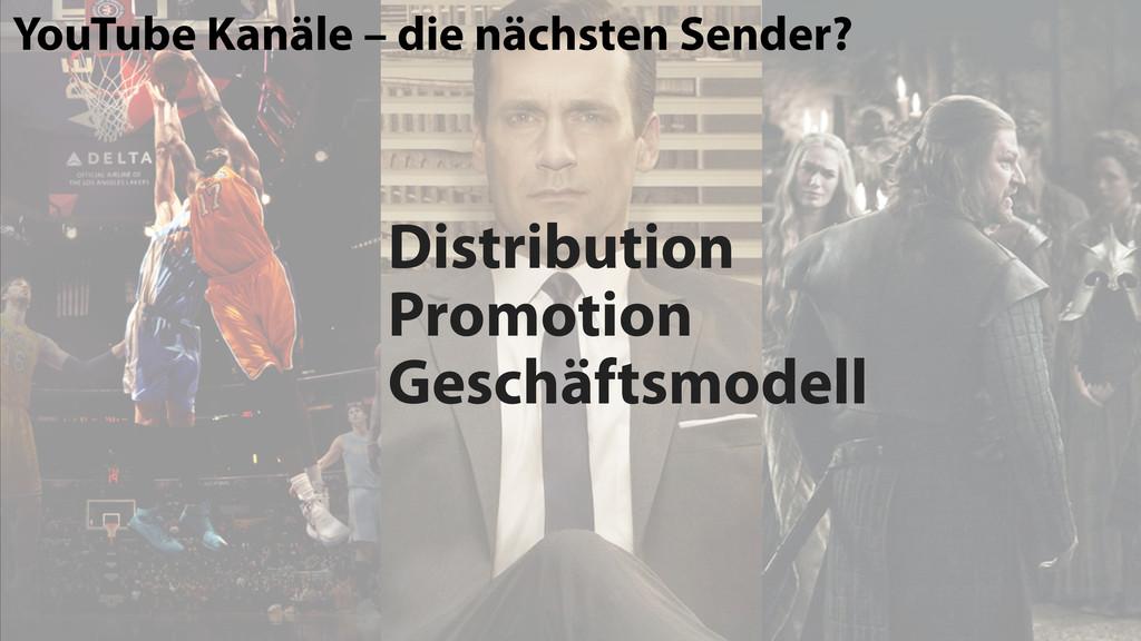 Distribution Promotion Geschäftsmodell YouTube ...