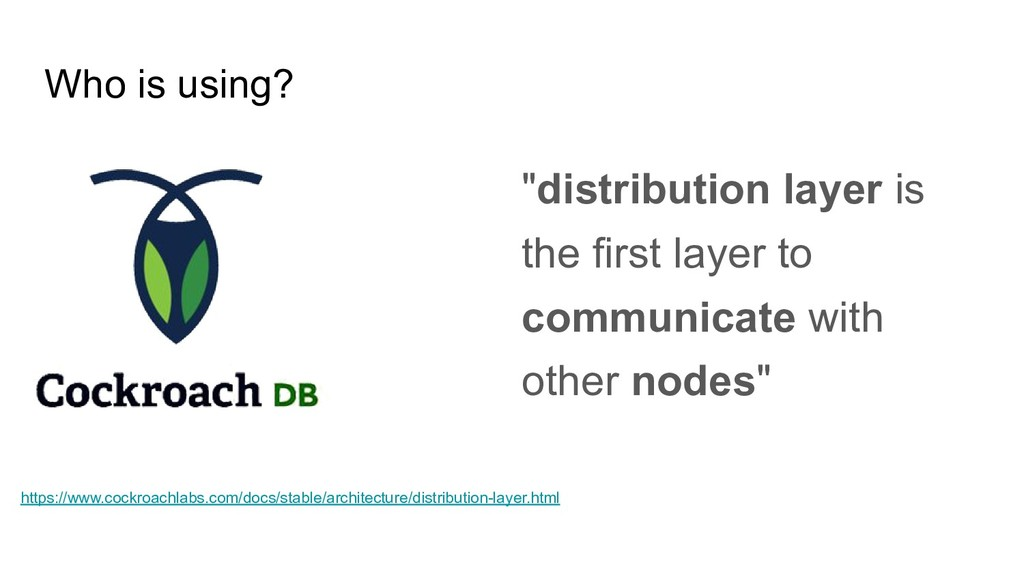 "Who is using? ""distribution layer is the first ..."