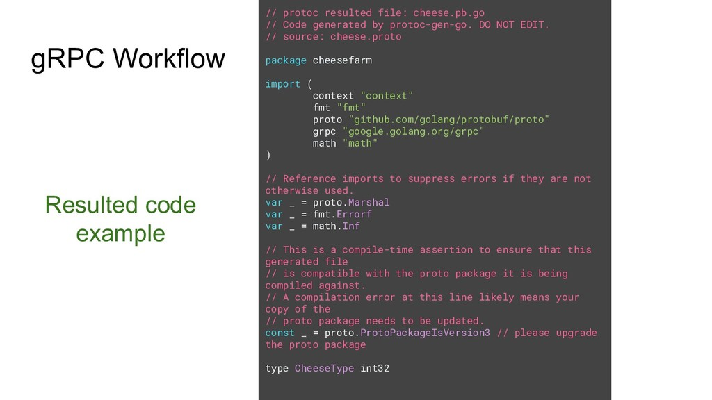 Resulted code example gRPC Workflow // protoc r...