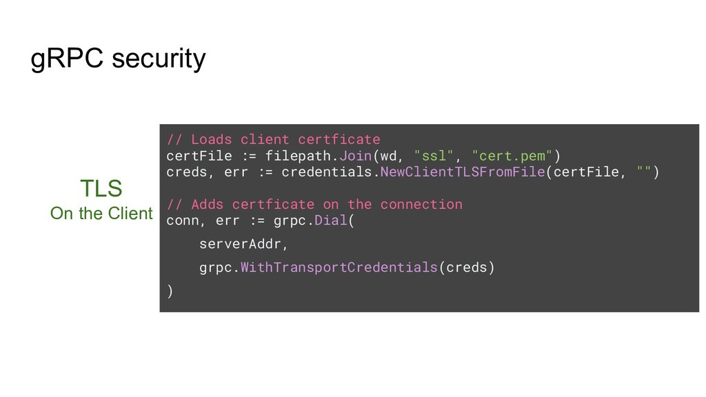 gRPC security TLS On the Client // Loads client...