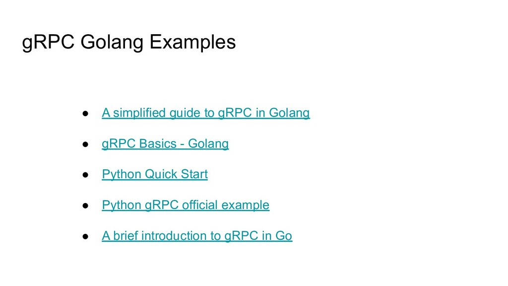 gRPC Golang Examples ● A simplified guide to gR...